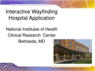 Interactive Wayfinding  Hospital Application