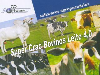 Super Crac Bovinos Leite 4.0