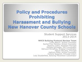Policy and  Procedures Prohibiting  Harassment  and Bullying New Hanover County Schools