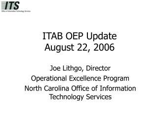 ITAB OEP Update August 22, 2006