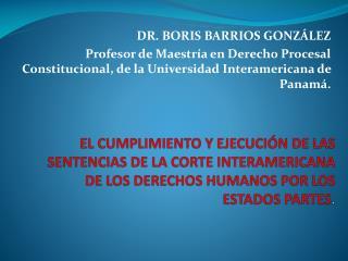 DR. BORIS BARRIOS GONZÁLEZ