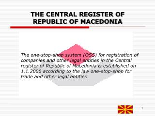THE CENTRAL REGISTER OF REPUBLIC OF MACEDONIA