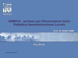 CINECA - partner per l'innovazione della  Pubblica Amministrazione Locale