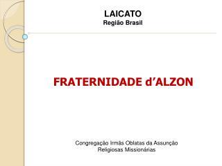FRATERNIDADE d'ALZON