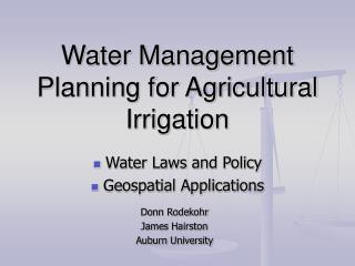 Water Management Planning for Agricultural Irrigation