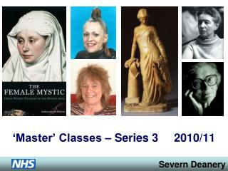 'Master' Classes – Series 3     2010/11