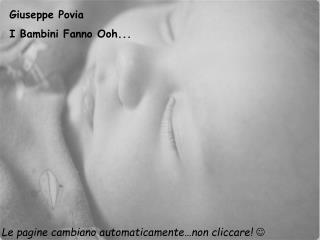 Giuseppe Povia  I Bambini Fanno Ooh...