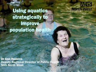 Using aquatics strategically to improve  population health
