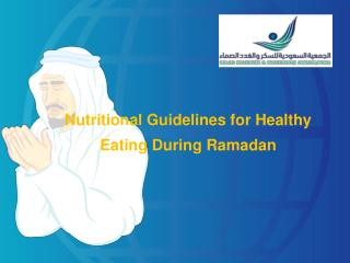 Nutritional Guidelines for Healthy Eating During Ramadan