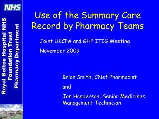 Use of the Summary Care Record by Pharmacy Teams