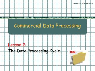Commercial Data Processing