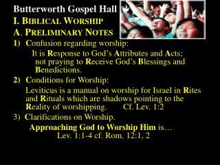 C onfusion regarding worship:
