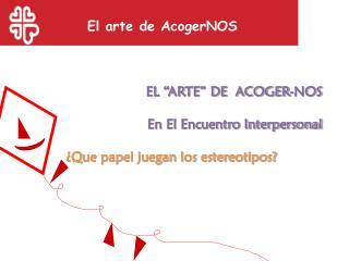 El arte de AcogerNOS