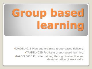 Group based learning
