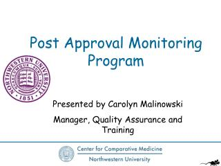 Post Approval Monitoring Program