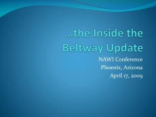 �the Inside the  Beltway Update