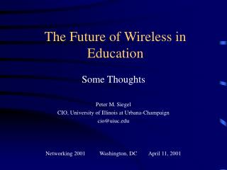 The Future of Wireless in Education