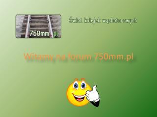 Witamy na forum 750mm.pl