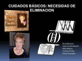 Clasificación de los Diagnósticos de Enfermería CUIDADOS BÁSICOS: NECESIDAD DE ELIMINACION