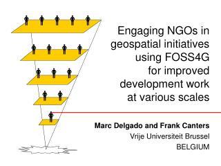 Marc Delgado and Frank Canters Vrije Universiteit Brussel BELGIUM