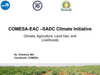 COMESA-EAC –SADC Climate Initiative