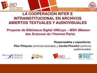 LA COOPERACIÓN INTER  E INTRA INSTITUCIONAL  EN ARCHIVOS ABIERTOS TEXTUALES Y AUDIOVISUALES