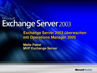 Exchange Server 2003 überwachen mit Operations Manager 2005
