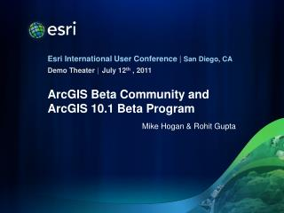 ArcGIS  Beta Community  and ArcGIS 10.1 Beta Program