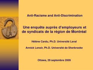 Anti-Racisme and Anti-Discrimination     Une enqu te aupr s d employeurs et de syndicats de la r gion de Montr al   H l