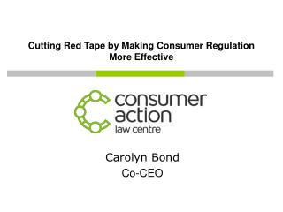 Cutting Red Tape by Making Consumer Regulation More Effective