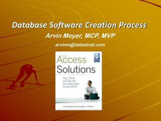Database Software Creation Process