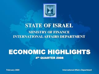ECONOMIC HIGHLIGHTS 4 th  QUARTER 2008