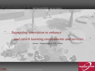 """"""". . . Supporting innovation to enhance"""