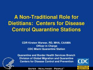 From Nutrition to Quarantine?