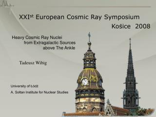 XXI st  European Cosmic Ray Symposium