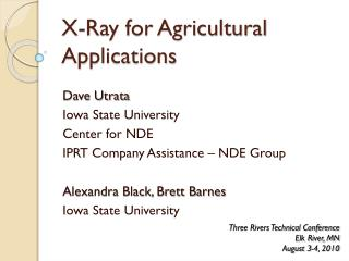 X-Ray for Agricultural Applications