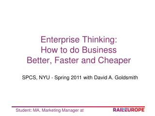 Enterprise Thinking: How to do Business  Better, Faster and Cheaper