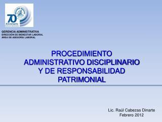 GERENCIA ADMINISTRATIVA DIRECCIÓN DE BIENESTAR LABORAL ÁREA DE ASESORÍA LABORAL