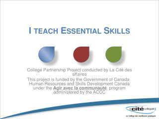 I teach Essential Skills