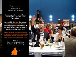 Do you have what  it takes to be a  Friends of NRA  auctioneer ?
