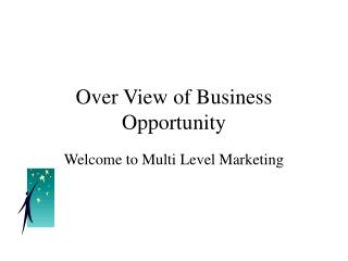 Over View of Business Opportunity