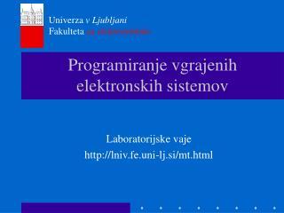 Programiranje vgrajenih elektronskih sistemov