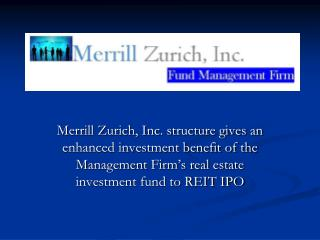 Why Merrill Zurich, Inc. Now?