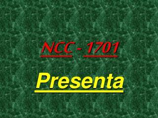 NCC  -  1701