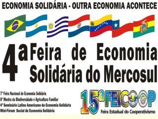11  a  13   de  Julho  de   2008  -   SANTA  MARIA  -  RS  -  BRASIL        O MAIOR  EVENTO DO COOPERATIVISMO  ALTERNATI