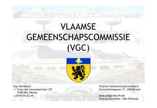 VLAAMSE  GEMEENSCHAPSCOMMISSIE (VGC)