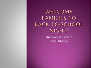 Welcome families to back-to-school night!