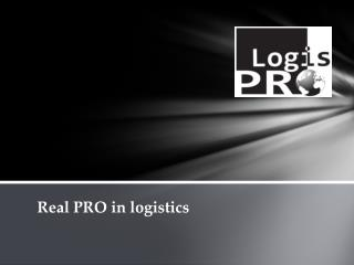 Real PRO in logistics