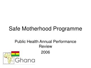 Safe Motherhood Programme