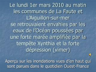 Aperçu sur les inondations vues d'en haut qui sont parues dans le quotidien Ouest-France